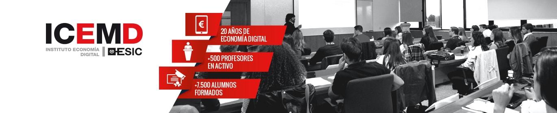 ICEMD, el Instituto de la Economía Digital de ESIC