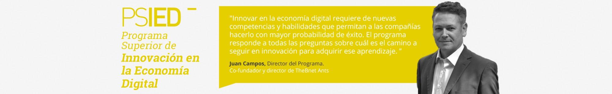 Curso en Innovación de la Economía Digital - Juan Campos, Director del programa