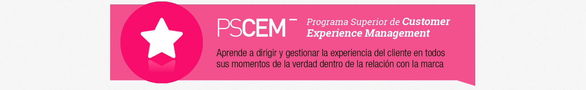 Programa Superior en Customer Experience Management